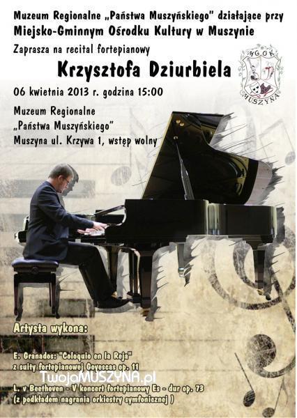 Recital fortepianowy Krzysztofa Dziurbiela - plakat