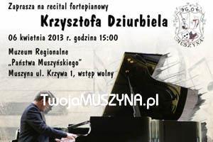 Recital fortepianowy Krzysztofa Dziurbiela