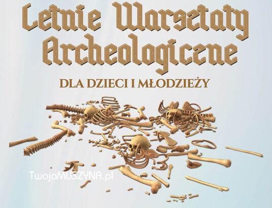letnie warsztaty archeologiczne Muszyna 2020